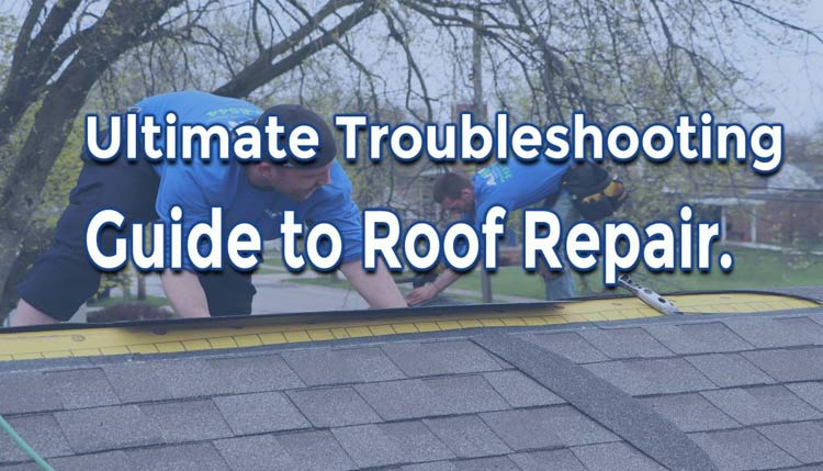 The Ultimate Troubleshooting Guide to Roof Repair